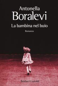 La bambina nel buio - Antonella Boralevi - copertina