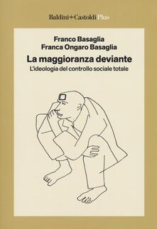 Voluntariadobaleares2014.es La maggioranza deviante. L'ideologia del controllo sociale totale Image