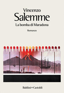 La bomba di Maradona - Vincenzo Salemme - copertina