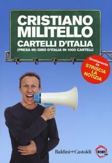 Cartelli d'italia.(Presa in) giro d'Italia in 1000 cartelli - Cristiano Militello - copertina