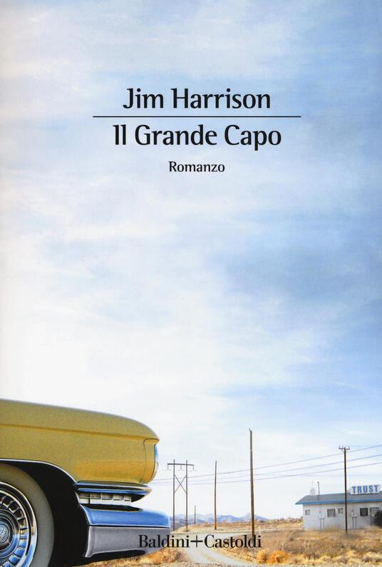 Il grande capo - Jim Harrison - copertina