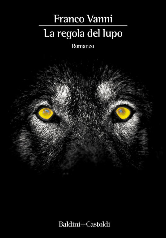 La regola del lupo - Franco Vanni - copertina