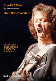 Massimo Riva vive! La vita rock dello storico chitarrista di Vasco.pdf