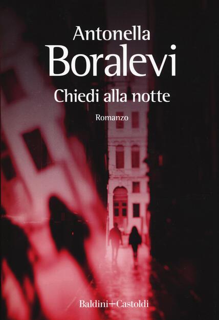 Risultati immagini per Chiedi alla notte - Antonella Boralevi