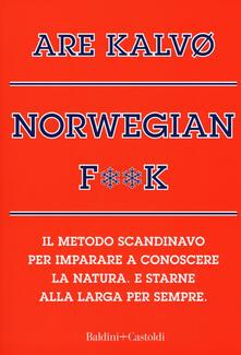 Daddyswing.es Norvegian f**k. Il metodo scandinavo per imparare a conoscere la natura. E starne alla larga per sempre Image