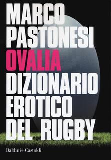Ovalia. Dizionario erotico del rugby.pdf