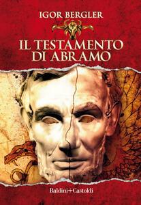 Libro Il testamento di Abramo Igor Bergler