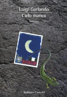 Cielo manca - Luigi Garlando - copertina