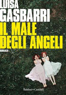Il male degli angeli - Luisa Gasbarri - copertina