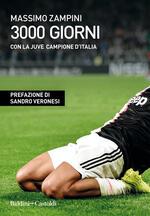 3000 giorni con la Juve campione d'Italia