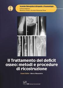 Il trattamento del deficit osseo: metodi e procedure di ricostruzione