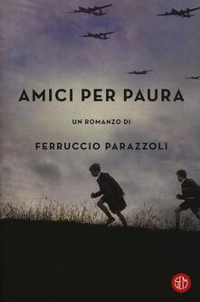 Amici per paura - Ferruccio Parazzoli - copertina