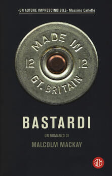 Bastardi - Malcolm MacKay - copertina