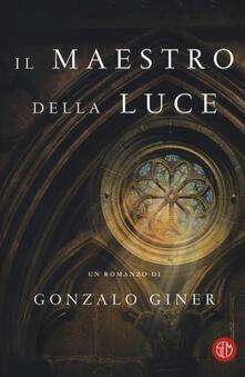 Il maestro della luce - Gonzalo Giner - copertina