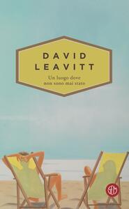 Un luogo dove non sono mai stato - Anna Maria Cossiga,David Leavitt - ebook