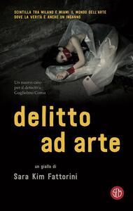 Delitto ad arte - Sara Kim Fattorini - ebook