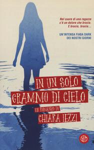 In un solo grammo di cielo - Chiara Iezzi - copertina