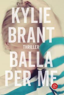 Balla per me - Luigi Maria Sponzilli,Kylie Brant - ebook