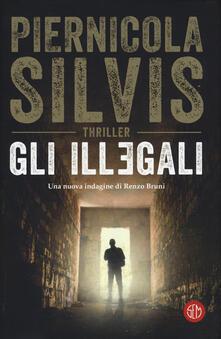 Gli illegali - Piernicola Silvis - copertina