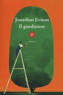 Il giardiniere - Jonathan Evison - copertina