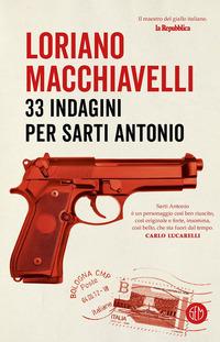 33 indagini per Sarti Antonio - Macchiavelli, Loriano - wuz.it