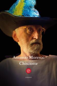 Chisciotte - Antonio Moresco - copertina