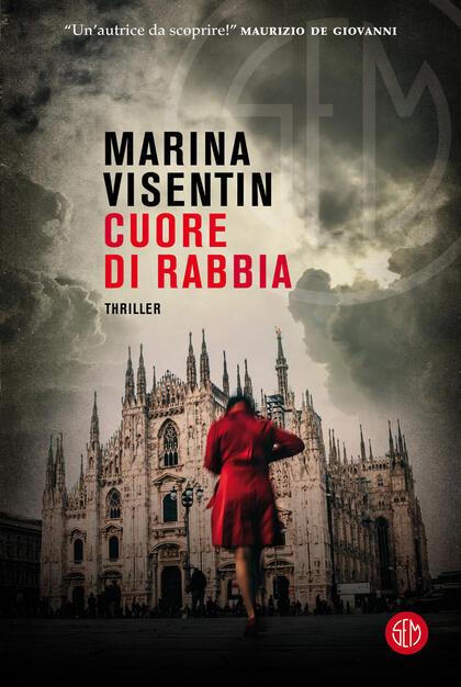 Cuore di rabbia - Marina Visentin - Libro - SEM - | IBS