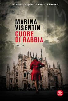 Cuore di rabbia - Marina Visentin - copertina