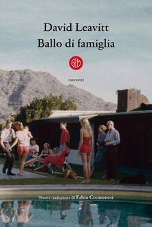 Ballo di famiglia - David Leavitt - copertina