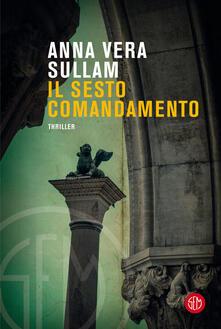 Il sesto comandamento - Anna-Vera Sullam - copertina