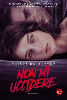 Non mi uccidere - Chiara Palazzolo - copertina