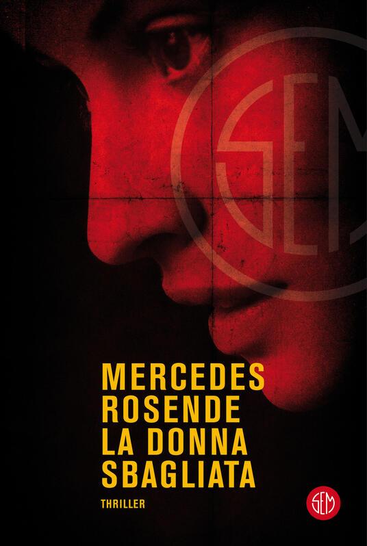 La donna sbagliata - Mercedes Rosende - copertina
