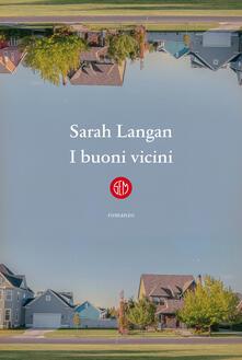 I buoni vicini - Sarah Langan - copertina