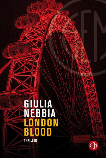 London blood - Giulia Nebbia - Libro - SEM - | IBS