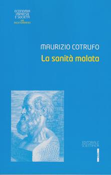 La sanità malata - Maurizio Cotrufo - copertina
