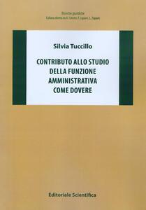 Contributo allo studio della funzione amministrativa come dovere