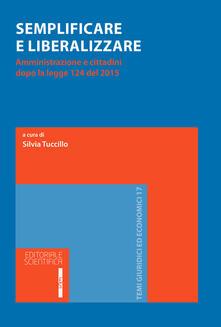 Winniearcher.com Semplificare e liberalizzare. Amministrazione e cittadini dopo la legge 124 del 2015 Image