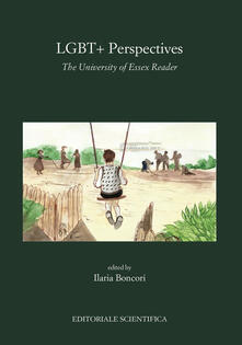 LGBT+Perspectives. The University of Essex Reader. Edizione inglese - copertina