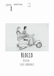 Blocco - Luca Carnevale - copertina