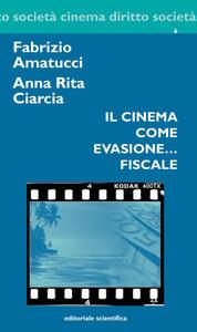 Il cinema come evasione... fiscale