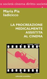 La procreazione medicalmente assistita al cinema
