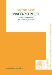 Vincenzo Parisi. Testimone di etica del servizio pubblico
