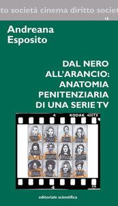Dal nero all'arancio: anatomia penitenziaria di una serie TV