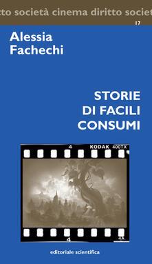 Storie di facili consumi - Alessia Fachechi - copertina