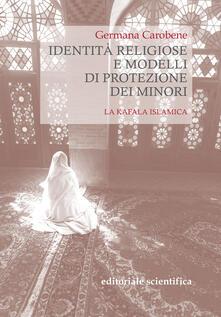 Identità religiose e modelli di protezione dei minori. La kafala islamica.pdf