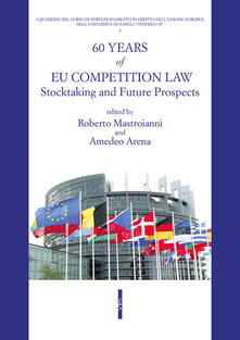 60 years of UE competition law. Stocktaking and future prospects - copertina
