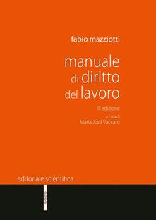Manuale di diritto del lavoro - Fabio Mazziotti - copertina