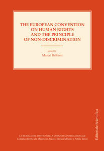 The european convention on human rights and the principle of non-discrimination. Ediz inglese e francese