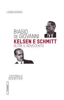 Kelsen e Schmitt. Oltre il Novecento.pdf