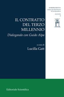 Il contratto del terzo millennio. Dialogando con Guido Alpa - copertina